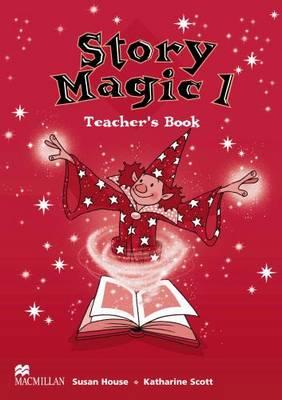 Story Magic: Teacher's Book No. 1 - Story magic (Paperback)