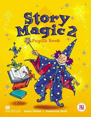 Story Magic 2: Pupil's Book - Story magic (Paperback)