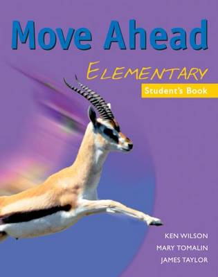 Move Ahead Elementary Student's Book (Paperback)