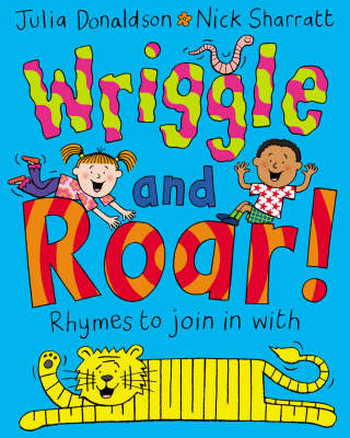 Wriggle and Roar!: Rhymes to Join in with (Paperback)