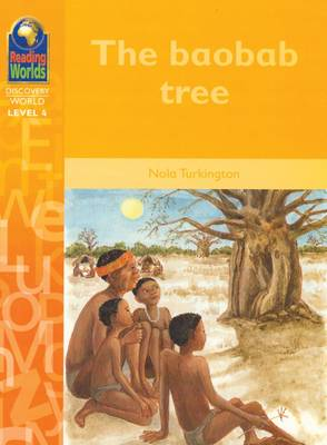 The Baobab Tree - Reading Worlds - Discovery World - Level 4 S. (Paperback)