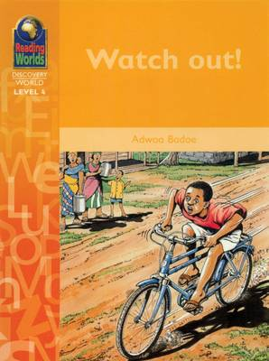 Watch out! - Reading Worlds - Discovery World - Level 4 S. (Paperback)