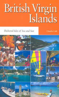 British Virgin Islands: Sheltered Isles of Sea and Sun - Macmillan Caribbean Guides (Paperback)