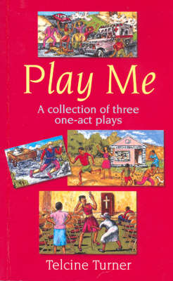 Play Me: A Collection of Three One-act Plays - Macmillan Caribbean Writers (Paperback)
