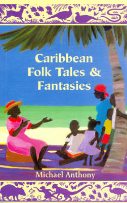 Caribbean Folk Tales and Fantasies (Paperback)