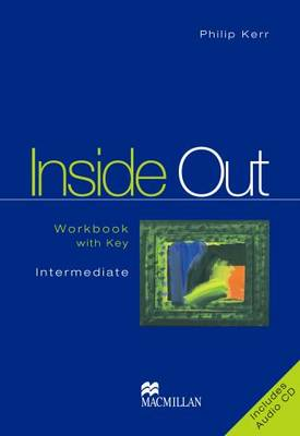 Inside Out: Intermediate: Workbook Pack with Key - Inside Out S.