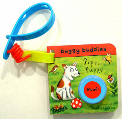 Sound Button Buggy Buddies: Pip the Puppy (Board book)