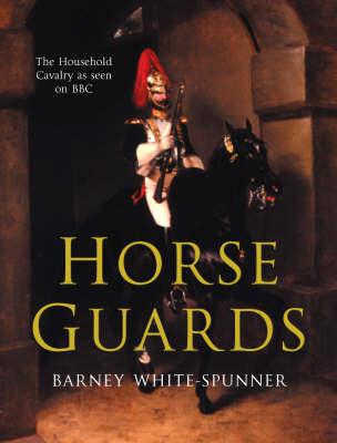Horse Guards (Hardback)