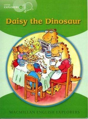 Little Explorers A Daisy the Dinosaur (Board book)