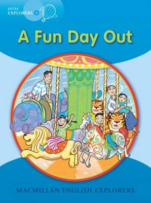 Little Explorers B: A Fun Day Out (Paperback)