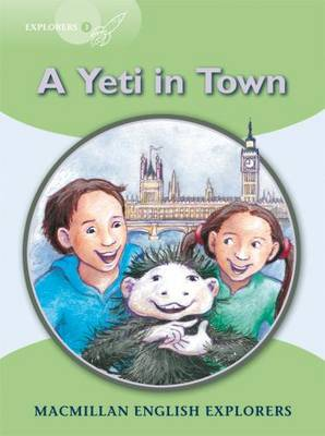 Explorers 3 A Yeti Comes to Town (Board book)