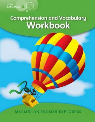 Little ExplorersA: Comprehension and Vocabulary Workbook (Paperback)