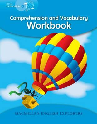 Little Explorers B: Comprehension and Vocabulary Workbook (Paperback)