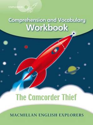 Explorers 3 The Camcorder Thief Workbook (Board book)