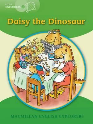 Little Explorers A: Daisy the Dinosaur Big Book (Paperback)