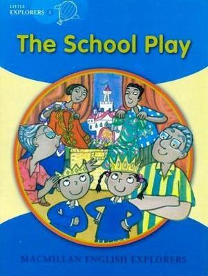 Little Explorers B The School Play Big Book (Board book)