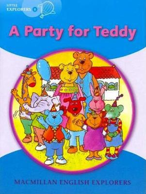 Little Explorers B A Party for Teddy Big Book (Board book)