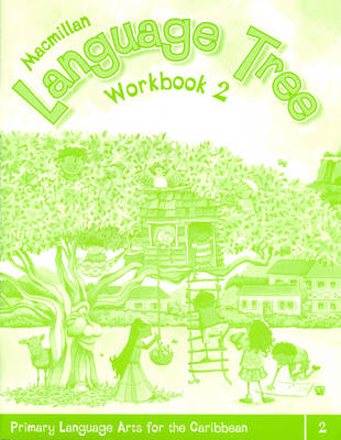 Macmillan Language Tree: Primary Language Arts for the Caribbean: Workbook 2 (Ages 6-7) (Paperback)