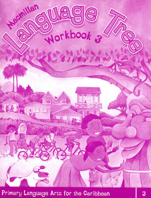 Macmillan Language Tree: Primary Language Arts for the Caribbean: Workbook 3 (Ages 7-8) (Paperback)
