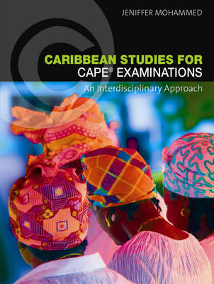 Caribbean Studies for CAPE Examinations: An Interdisciplinary Approach (Paperback)
