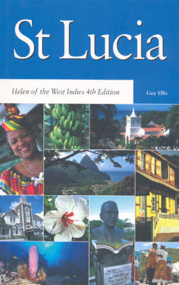 St Lucia: Helen of the West Indies - Macmillan Caribbean Guides (Paperback)