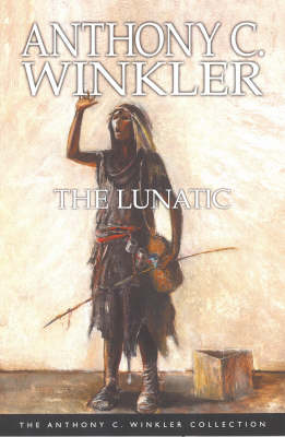 The Lunatic - Anthony C. Winkler Collection (Paperback)