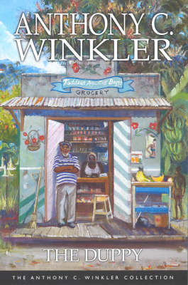 The Duppy - Anthony C. Winkler Collection (Paperback)