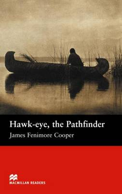 Hawk - Eye , the Pathfinder (Board book)