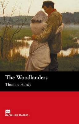 The The Woodlanders: The Woodlanders Intermediate (Board book)