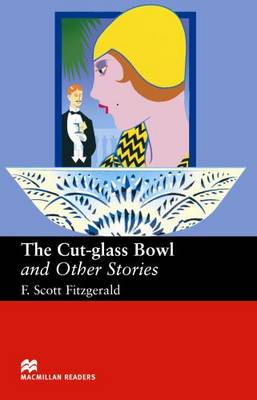 The Cut - Glass Bowl and Other Stories - Upper Intermediate Reader (Board book)