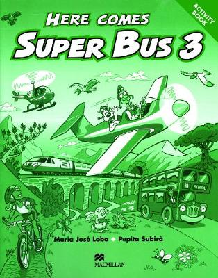 Here Comes Super Bus 3 AB Swiss (Paperback)