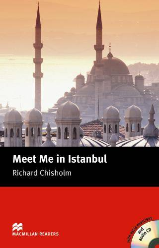Meet Me in Istabul Intermediate Reader with CD - Macmillan Readers