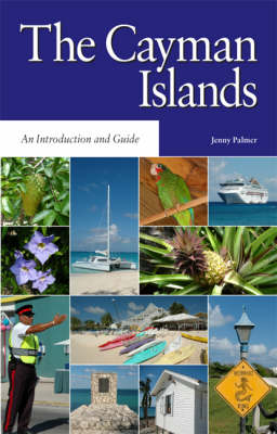 The Cayman Islands: An Introduction and Guide - Macmillan Caribbean Guides (Paperback)
