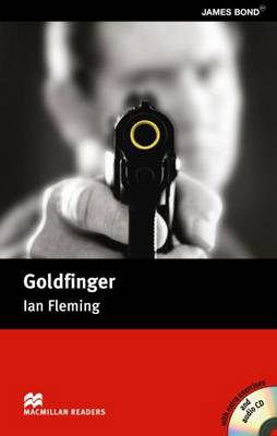 Goldfinger: Goldfinger - Book and CD Pack - Intermediate Intermediate (Board book)