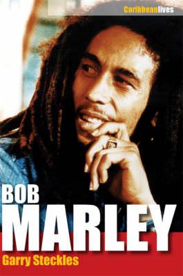 Bob Marley - Caribbean Lives (Paperback)