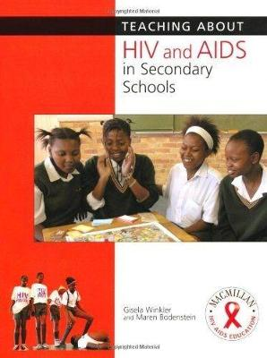 Teaching About HIV and AIDS Secondary Level (Paperback)