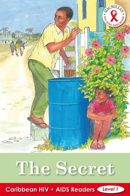 Caribbean HIV/AIDS Readers: The Secret (Level 1) (Paperback)