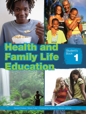 Health & Family Life Education Grade 7 Student's Book (Paperback)