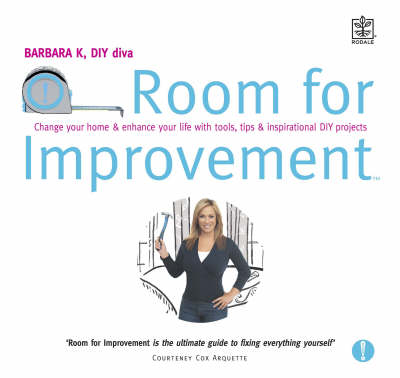 Room for Improvement: Change Your Home and Enhance Your Life with Tools, Tips and Inspirational DIY Projects (Paperback)