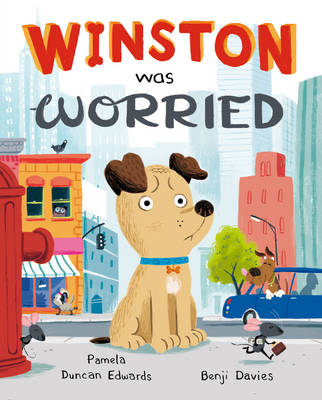 Winston Was Worried (Hardback)