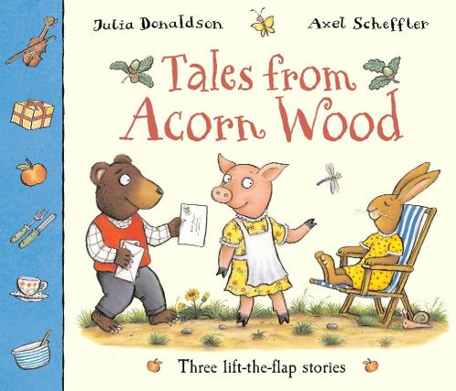 Tales From Acorn Wood: Three Lift-the-flap Stories (Paperback)