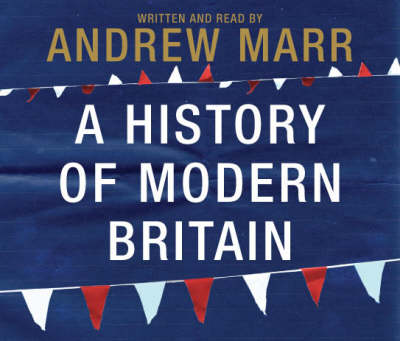 A History of Modern Britain (CD-Audio)