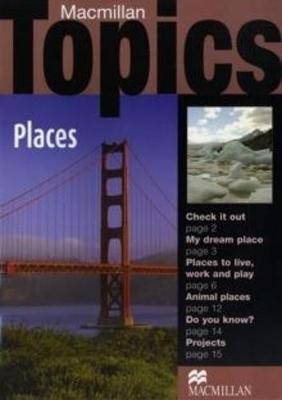 Macmillan Topics Places Beginnner Reader (Paperback)
