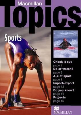 Macmillan Topics: Macmillan Topics Sports Beginner Plus Reader Beginner Plus (Paperback)