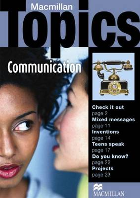 Macmillan Topics: Macmillan Topics Communication Pre Intermediate Reader Pre-Intermediate (Paperback)