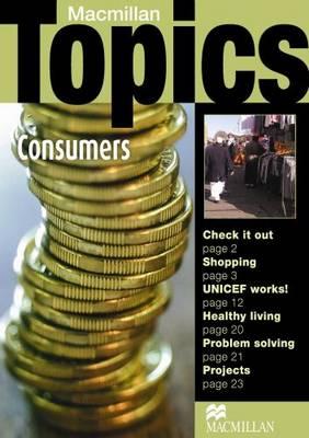 Macmillan Topics Consumers Intermediate Reader (Paperback)