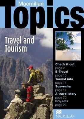 Macmillan Topics Travel & Tourism Intermediate Reader (Paperback)
