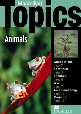Macmillan Topics: Macmillan Topics Animals Beginner Plus Reader Beginner Plus (Paperback)