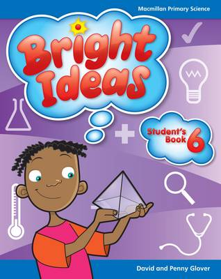 Bright Ideas: Macmillan Primary Science: Student's Book 6 (common Entrance Level) (Paperback)