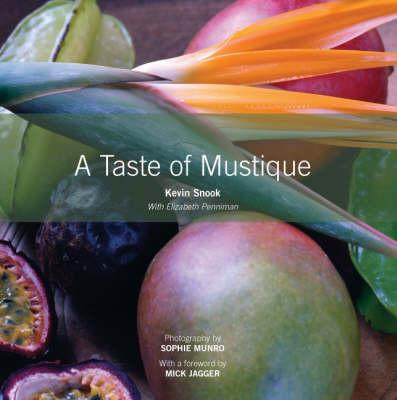 A Taste of Mustique (Hardback)